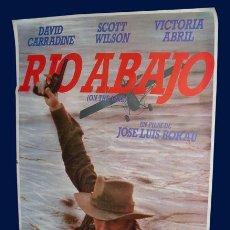 Cine: RÍO ABAJO - CARTEL - JOSE LUIS BORAU - DAVID CARRADINE - 1MX70CM - 1984. Lote 27314584