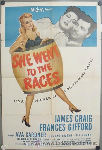 YV96D SHE WENT TO THE RACES AVA GARDNER FRANCES GIFFORD POSTER ORIGINAL AMERICANO 70X105 (Cine - Posters y Carteles - Comedia)