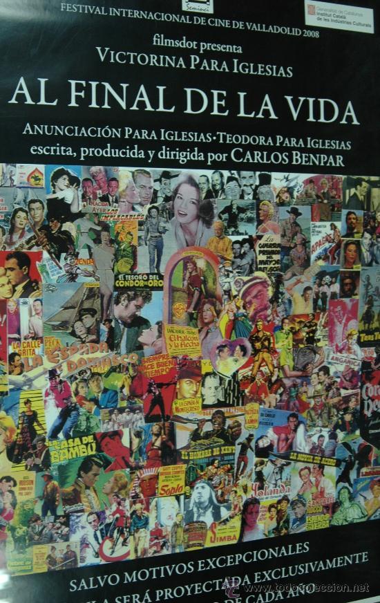 AL FINAL DE LA VIDA - DOCUMENTAL - POSTER CARTEL ORIGINAL CARLOS BENPAR (Cine - Posters y Carteles - Documentales)