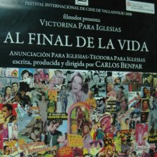 Cine: AL FINAL DE LA VIDA - DOCUMENTAL - POSTER CARTEL ORIGINAL CARLOS BENPAR. Lote 27608669