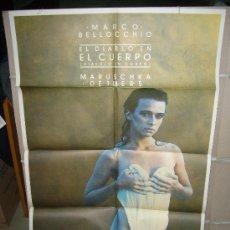 Cine: EL DIABLO EN EL CUERPO MARCO BELLOCCHIO MARUSCHKA DETMERS POSTER ORIGINAL 70X100. Lote 85927524