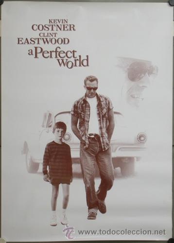 E630 UN MUNDO PERFECTO KEVIN COSTNER CLINT EASTWOOD POSTER 70X100 (Cine - Posters y Carteles - Acción)