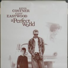 Cine: E630 UN MUNDO PERFECTO KEVIN COSTNER CLINT EASTWOOD POSTER 70X100. Lote 206821578