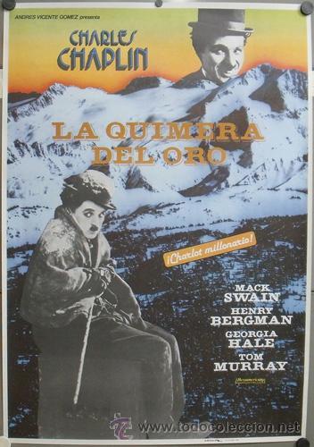 E760 LA QUIMERA DEL ORO CHARLES CHAPLIN POSTER ORIGINAL ESPAÑOL 70X100 (Cine - Posters y Carteles - Comedia)
