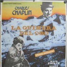 Cine: E760 LA QUIMERA DEL ORO CHARLES CHAPLIN POSTER ORIGINAL ESPAÑOL 70X100. Lote 27829523