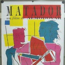Cine: E793 MATADOR PEDRO ALMODOVAR POSTER ORIGINAL 70X100 ESTRENO. Lote 214011561