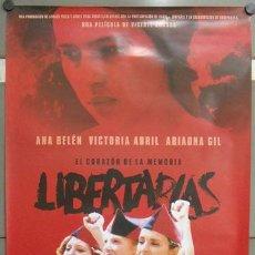 Cine: E797 LIBERTARIAS ANA BELEN VICTORIA ABRIL MIGUEL BOSE GUERRA CIVIL POSTER ORIGINAL 70X100 ESTRENO. Lote 27831022