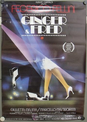E813 GINGER Y FRED FEDERICO FELLINI MASTROIANNI POSTER ORIGINAL ESTRENO 70X100 (Cine - Posters y Carteles - Musicales)