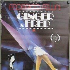 Cine: E813 GINGER Y FRED FEDERICO FELLINI MASTROIANNI POSTER ORIGINAL ESTRENO 70X100. Lote 27831822