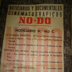 Cine: CARTEL DEL NOTICIARIO Y DOCUMENTAL CINEMATOGRAFICO NODO. NUMERO 963 C. Lote 27886915