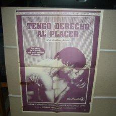 Cine: TENGO DERECHO AL PLACER POSTER ORIGINAL 60X50. Lote 27971506