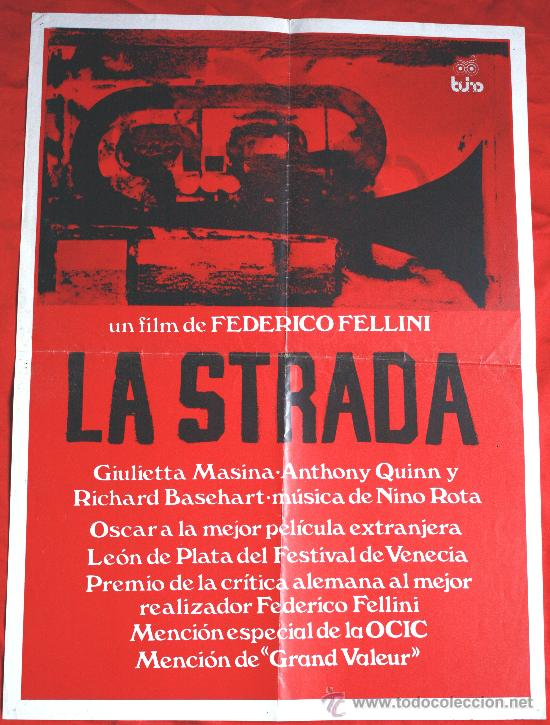 LA STRADA (CARTEL ORIGINAL) GIULIETTA MASINA ANTHONY QUINN DIRECTOR FEDERICO FELLINI (Cine - Posters y Carteles - Comedia)