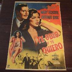Cine: POSTER ORIGINAL MEXICANO TE ODIO Y TE QUIERO ANTONIO BADU MARY ESQUIVEL DIRECCIÓN JUAN OROL 1957. Lote 28545886