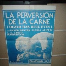 Cine: LA PERVERSION DE LA CARNE CLASIFICADA S NICO MASTORAKIS POSTER ORIGINAL 70X50 D244. Lote 28685603
