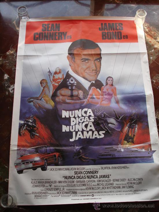 CARTEL CINE JAMES BOND SEAN CONNERY NUNCA DIGAS NUNCA JAMAS 1983 KIM BASINGER (Cine - Posters y Carteles - Aventura)