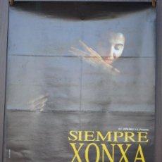 Cine: CARTEL DE CINE --- SIEMPRE XONXA ---. Lote 29175887