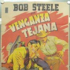 Cine: WT58D VENGANZA TEJANA BOB STEELE SOLIGO POSTER ORIGINAL 70X100 ESTRENO LITOGRAFIA. Lote 29322842