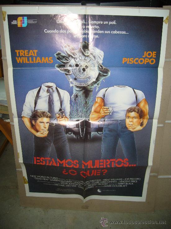 ESTAMOS MUERTOS..O QUE POSTER ORIGINAL 70X100 D6 (Cine - Posters y Carteles - Terror)