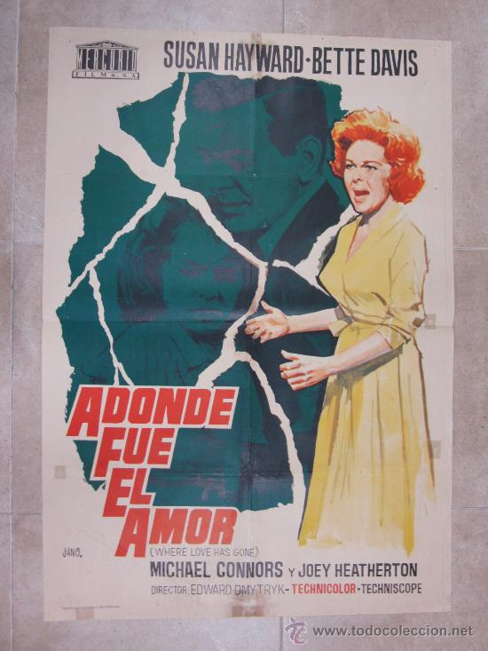 A DONDE FUE EL AMOR - SUSAN HAYWARD, BETTE DAVIS - AÑO 1965 (Cine- Posters y Carteles - Drama)