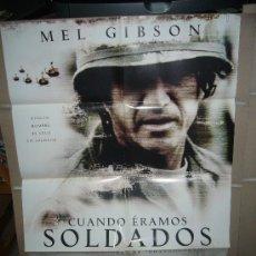 Cine: CUANDO ERAMOS SOLDADOS MEL GIBSON POSTER ORIGINAL 70X100 YY(494). Lote 29716635