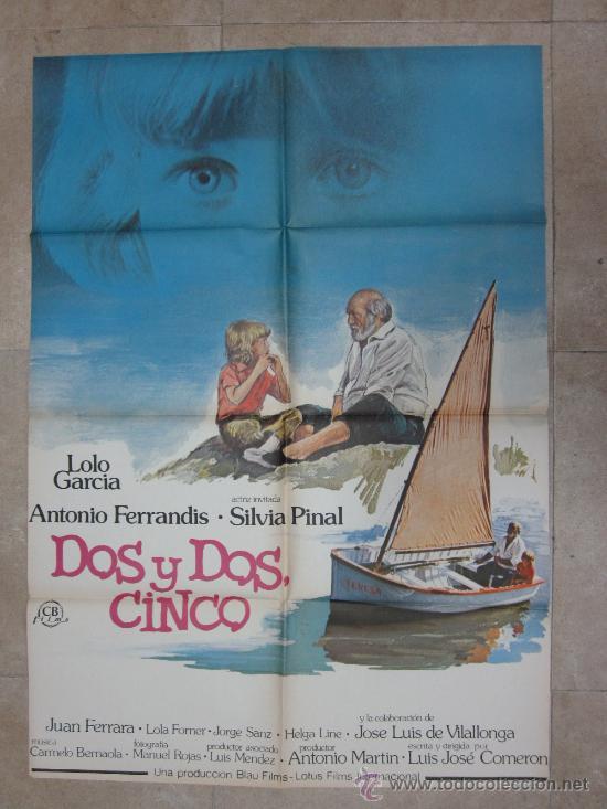 DOS Y DOS CINCO - LOLO GARCIA, ANTONIO FERRANDIS - AÑO 1980 (Cine - Posters y Carteles - Clasico Español)