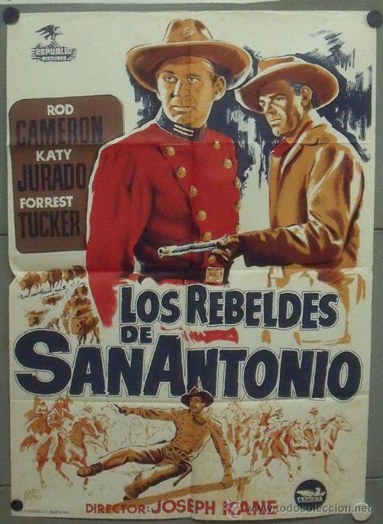 OQ52 LOS REBELDES DE SAN ANTONIO ROD CAMERON POSTER ORIGINAL ESPAÑOL 70X100 ESTRENO LITOGRAFIA (Cine - Posters y Carteles - Westerns)