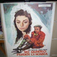 Cine: NO QUIERO PERDER LA HONRA JOSE SACRISTAN ANGELA MOLINA POSTER ORIGINAL 70X100 . Lote 30164155