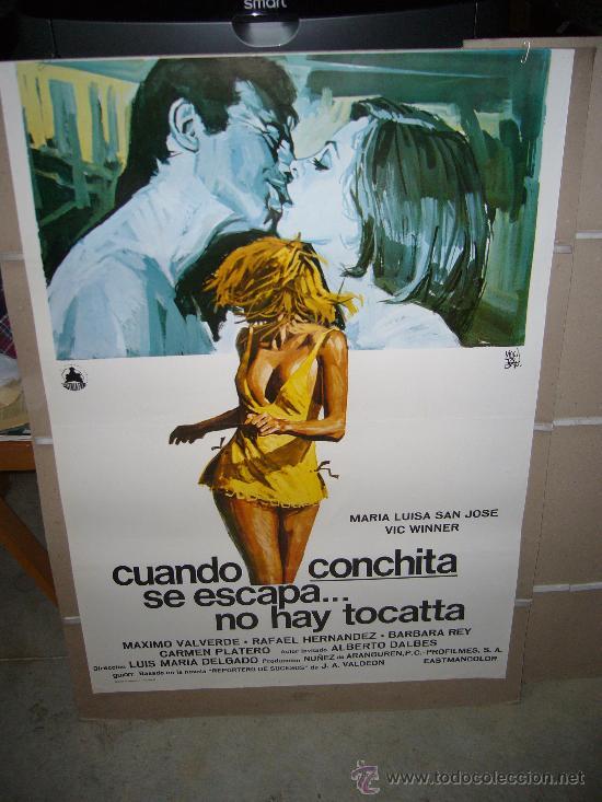 CUANDO CONCHITA SE ESCAPA NO HAY TOCATA MARIA LUISA SAN JOSE POSTER ORIGINAL 70X100 (Cine - Posters y Carteles - Clasico Español)