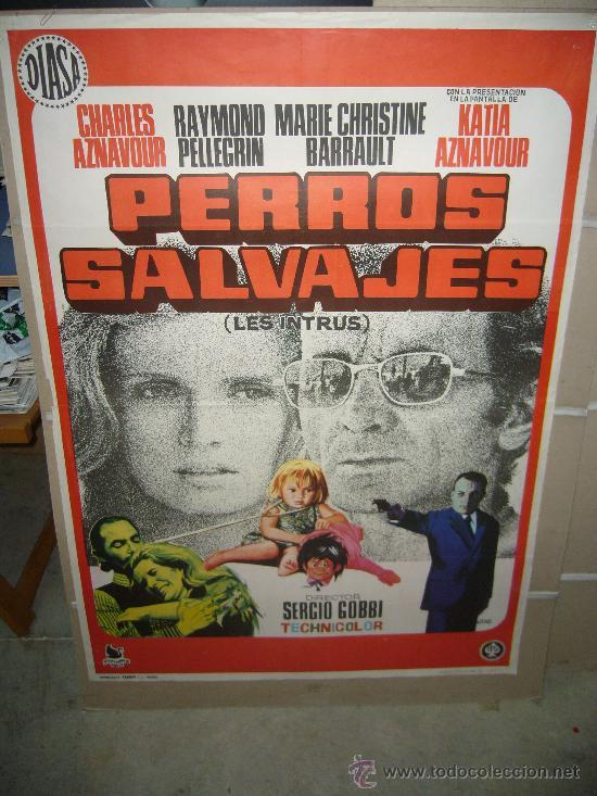 PERROS SALVAJES CHARLES AZNAVOUR POSTER ORIGINAL 70X100 DEL ESTRENO JANO (Cine - Posters y Carteles - Acción)