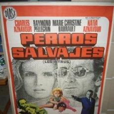 Cine: PERROS SALVAJES CHARLES AZNAVOUR POSTER ORIGINAL 70X100 DEL ESTRENO JANO. Lote 30206974