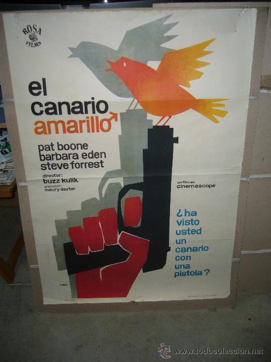 EL CANARIO AMARILLO PAT BOONE POSTER ORIGINAL 70X100 MAC (Cine - Posters y Carteles - Suspense)