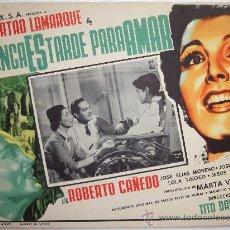 Cine: CARTEL ORIGINAL MEXICANO NUNCA ES TARDE PARA AMAR LIBERTAD LAMARQUE ROBERTO CAÑEDO TITO DAVIDSON1953. Lote 30282095
