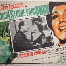 Cine: CARTEL ORIGINAL MEXICANO NUNCA ES TARDE PARA AMAR LIBERTAD LAMARQUE ROBERTO CAÑEDO TITO DAVIDSON1953. Lote 30282099