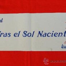 Cine: TRAS EL SOL NACIENTE, CARTELITO ORIGINAL LOCAL (63.5X22), 1943, CINE KURSAAL REUS. Lote 30323531