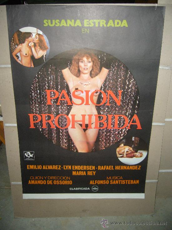 PASION PROHIBIDA SUSANA ESTRADA AMANDO DE OSSORIO POSTER ORIGINAL 70X100 (Cine - Posters y Carteles - Clasico Español)