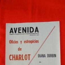 Cine: OFICIOS Y ESTROPICIOS, CHARLOT, FELIZ Y ENAMORADA, CARTELITO LOCAL (45X32), AÑOS 40, AVENIDA REUS. Lote 30347786