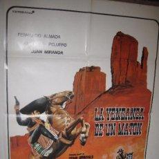 Cine: CARTEL ORIGINAL DE LA PELICULA - LA VENGANZA DE UN MATON - AÑO 1.980. Lote 30749657