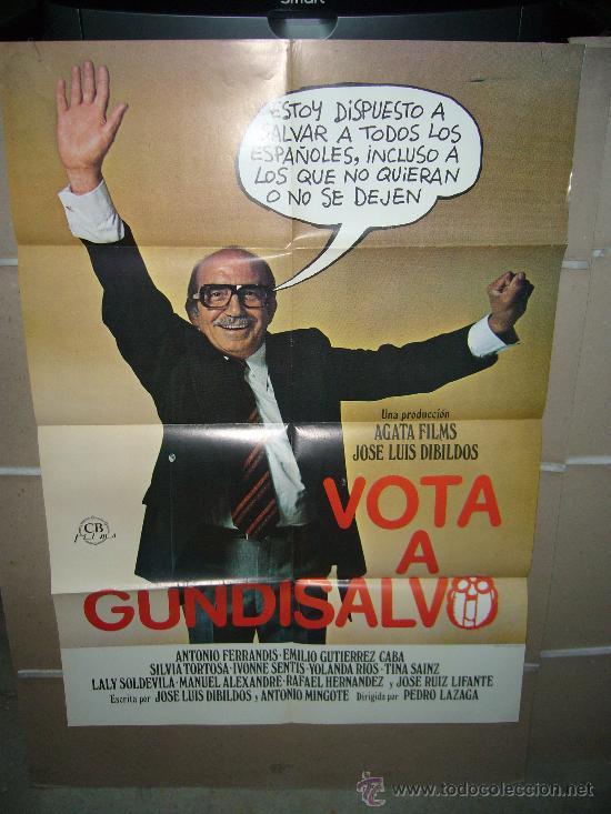 VOTA A GUNDISALVO ANTONIO FERRANDIS POSTER ORIGINAL 70X100 D175 (Cine - Posters y Carteles - Clasico Español)