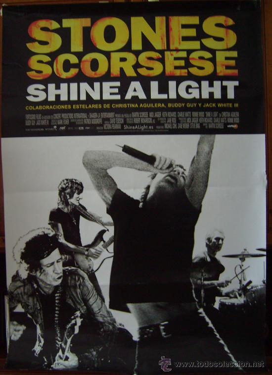 SHINE A LIGHT, CON LOS ROLLING STONES. POSTER. (Cine - Posters y Carteles - Musicales)