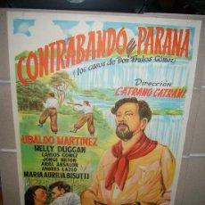 Cine: CONTRABANDO EN PARANA UBALDO MARTINEZ CATRANO CATRANI PELICULA ARGENTINA POSTER ORIGINAL 70X100 . Lote 30985667