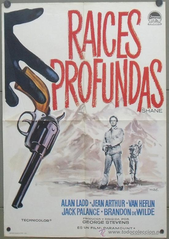 OW71 RAICES PROFUNDAS ALAN LADD JEAN ARTHUR MAC POSTER ORIGINAL 70X100 ESPAÑOL (Cine - Posters y Carteles - Westerns)