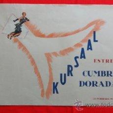 Cine: CUMBRES DORADAS, CARTELITO LOCAL COLLAGE ORIGINAL (45X32), 1955, EXCELENTE ESTADO CINE KURSAAL REUS. Lote 31295107