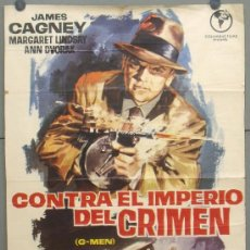 Cine: OY73 CONTRA EL IMPERIO DEL CRIMEN G MEN JAMES CAGNEY JANO POSTER ORIGINAL 70X100 ESPAÑOL. Lote 31543817