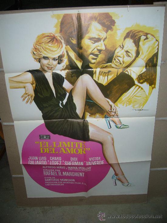 EL LIMITE DEL AMOR CHARO LOPEZ JUAN LUIS GALIARDO MAC POSTER ORIGINAL 70X100 Q (Cine - Posters y Carteles - Clasico Español)