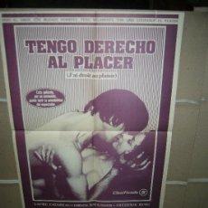Cine: TENGO DERECHO AL PLACER POSTER ORIGINAL 60X50 Q. Lote 31982548