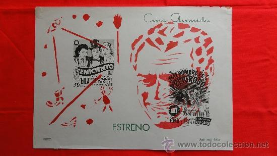 CARTELITO LOCAL EL CENICIENTO ESTE HOMBRE ES PELIGROSO, GILA (45X32), CINE AVENIDA REUS, 1955 (Cine - Posters y Carteles - Comedia)