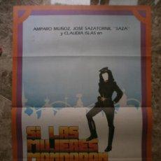 Cine: SI LAS MUJERES MANDARAN. AMPARO MUÑOZ, JOSE SAZATORNIL. AÑO 1982.. Lote 32174680