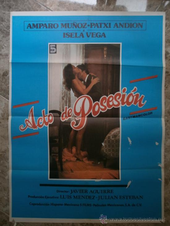 ACTO DE POSESION. AMPARO MUÑOZ, PATXI ANDION. (Cine - Posters y Carteles - Clasico Español)