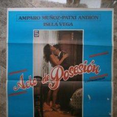 Cine: ACTO DE POSESION. AMPARO MUÑOZ, PATXI ANDION. . Lote 32174889