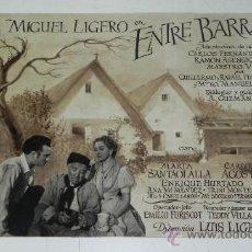 Cine: ANTIGUO PROTOTIPO DE CARTEL, CARTELERA, PROGRAMA DE CINE DE LA PELICULA ENTRE BARRACAS, CON MIGUEL L. Lote 32339979